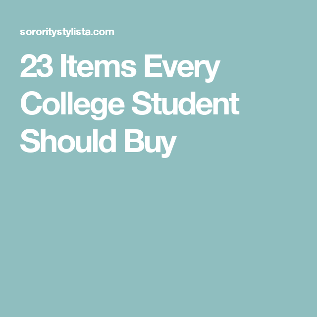 23 Items Every College Student Should Buy