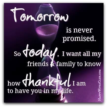 Tomorrow Is Never Promised Happy Wives Club Tomorrow Is Never Promised Happy Wives Club Tomorrow Is Not Promised