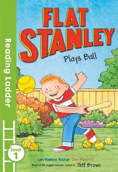 Flat Stanley Plays Ball: Level 1