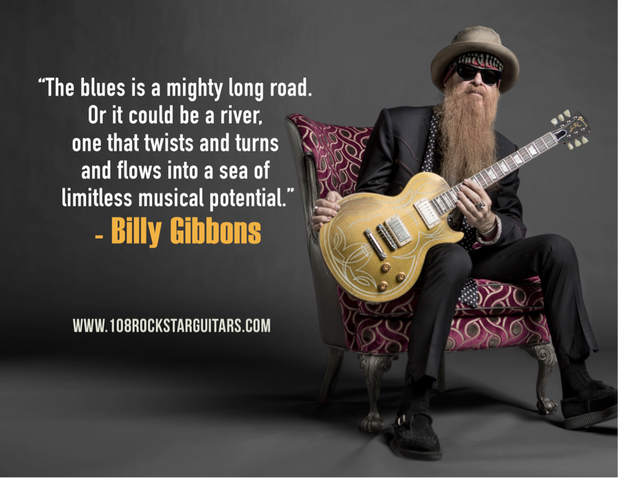 Billy Gibbons Says Quotes Music Rhythm And Blues Slide Guitar Blues Music