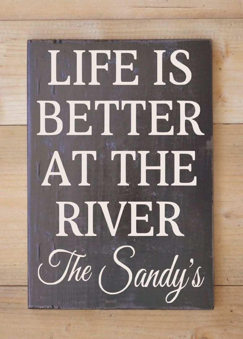 Personalized River Sign Family Name Signs River House Gifts Decor Home Wood  Sign Cabin Life is