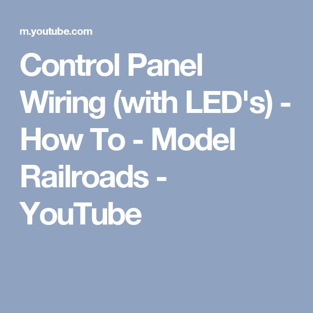 Control Panel Wiring (with LED\'s) - How To - Model Railroads ...