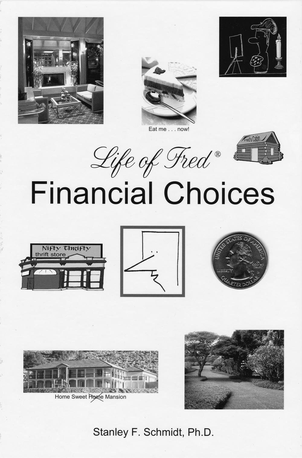 Life of Fred High School : Financial Choices