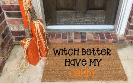 Happy Halloween Doormat Witch Better Have My Candy ...