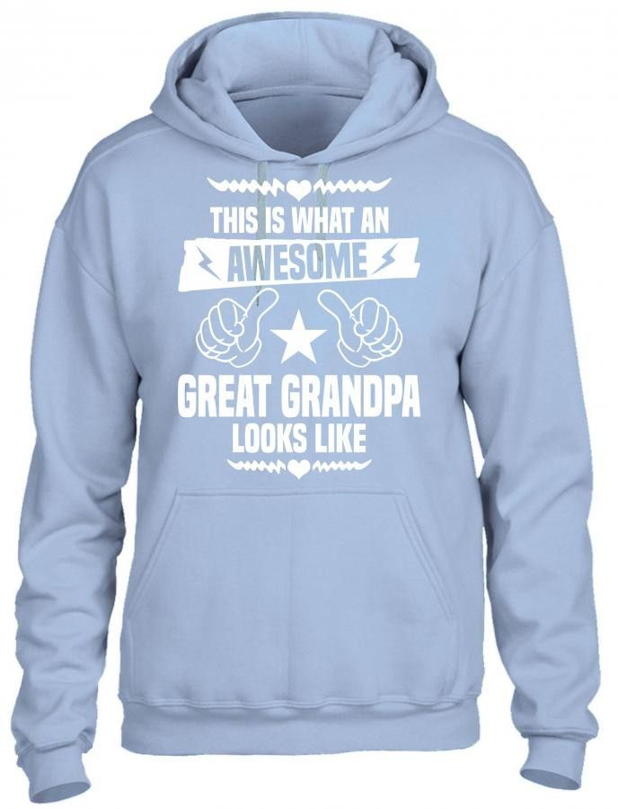 this is what an awesome great grandpa looks like 1 HOODIE