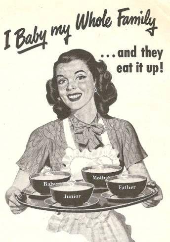 I baby my whole family... #vintage #homemaker