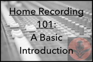 The Free Online Course for Home Recording: The 5 Chapters