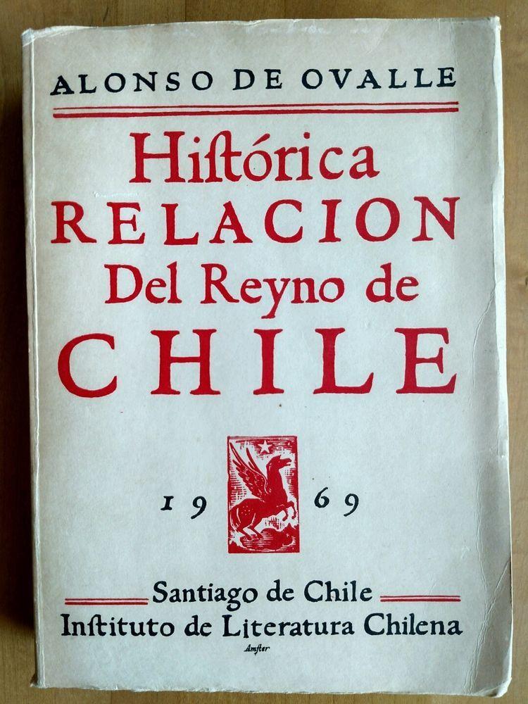 HISTORICA RELACION DEL REYNO  DE CHILE Alonso Ovalle 1969