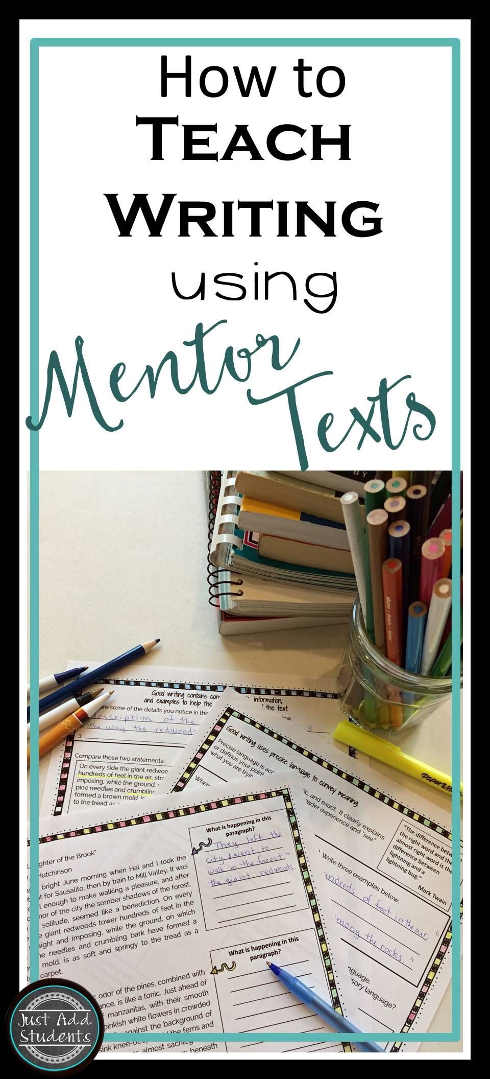 use mentor texts to show students what good writing is when use mentor texts to show students what good writing is when students analyze texts they can practice writing skills and model sentences and paragraphs