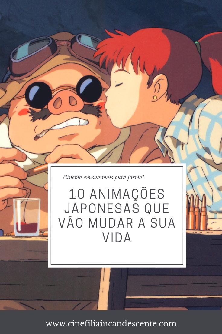 Top10 Dez Animações Japonesas Que Vão Mudar a Sua Vida