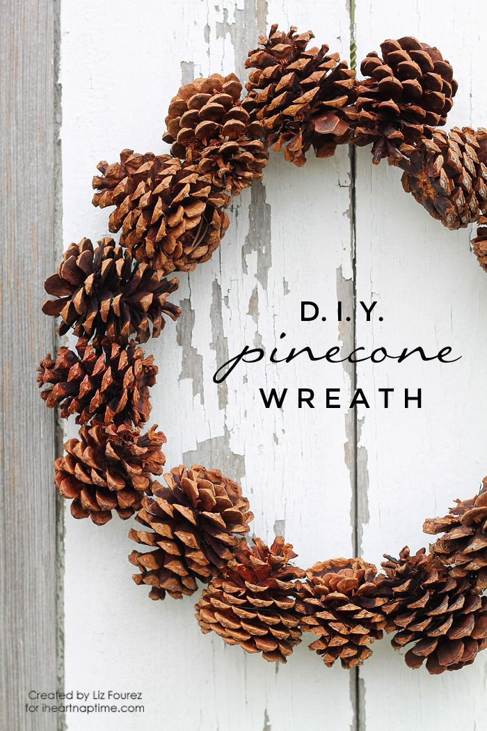 DIY Pinecone Wreath by Liz Fourez for I Heart Nap Time Hello again - christmas decorations diy