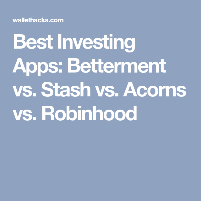The Best Investing Apps of 2020 Investing apps