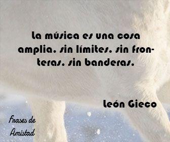 Frases Filosoficas Sobre La Musica De León Gieco Frases