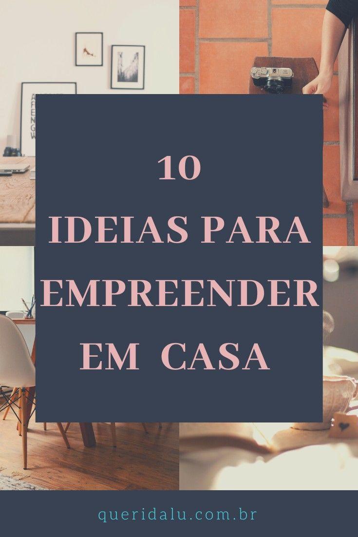 10 Ideias para trabalhar em casa.