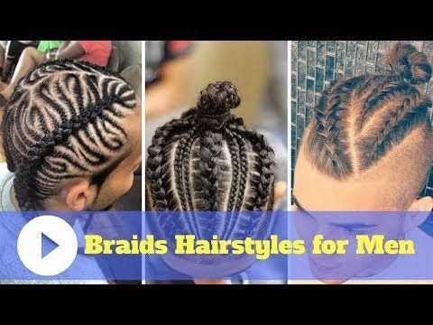 2018 Braids Hairstyles for Men with Short Hair and Long Hair