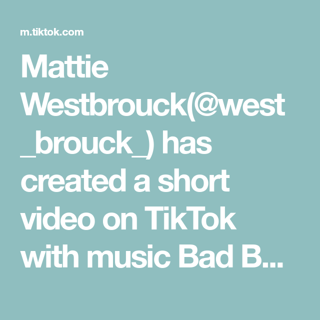 Mattie Westbrouck West Brouck Has Created A Short Video On Tiktok With Music Bad Boy Aggressively Share This Vi Jimin Jungkook The Originals No Time For Me