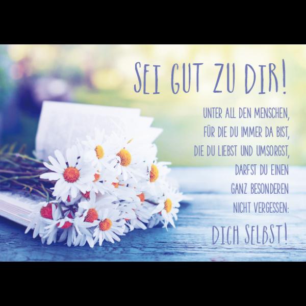 Sei Gut Zu Dir Zitate Quotes Deutsch Sprüche Zitate