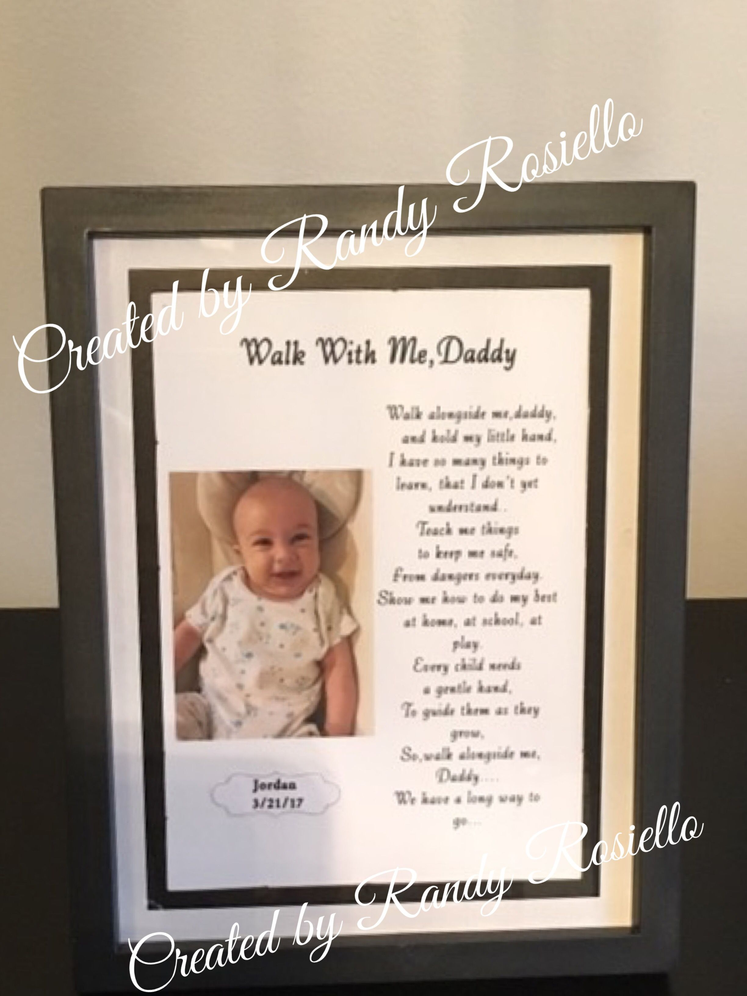 Walk With Me Daddy Poem With Picture Of My Grandson My Sons First