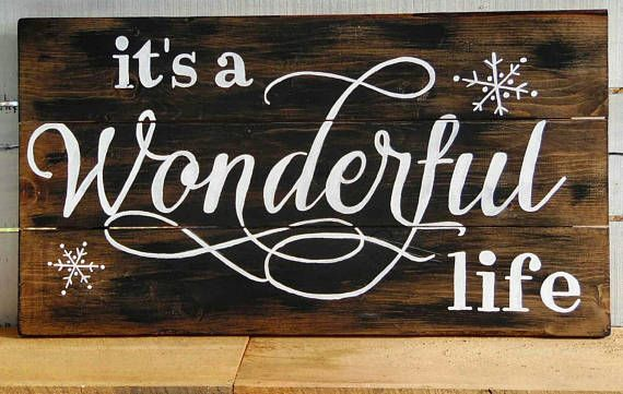Christmas Sign Wood Sign It S A Wonderful Life Wall Decor