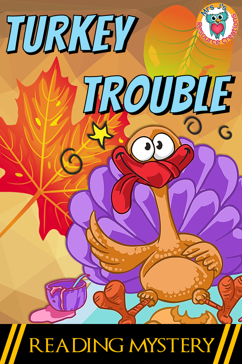 Thanksgiving Reading Comprehension Mystery Activity Once Upon A Crime Turkey Trouble Thanksgiving Reading Comprehension Thanksgiving Readings Reading Mysteries [ 1247 x 832 Pixel ]