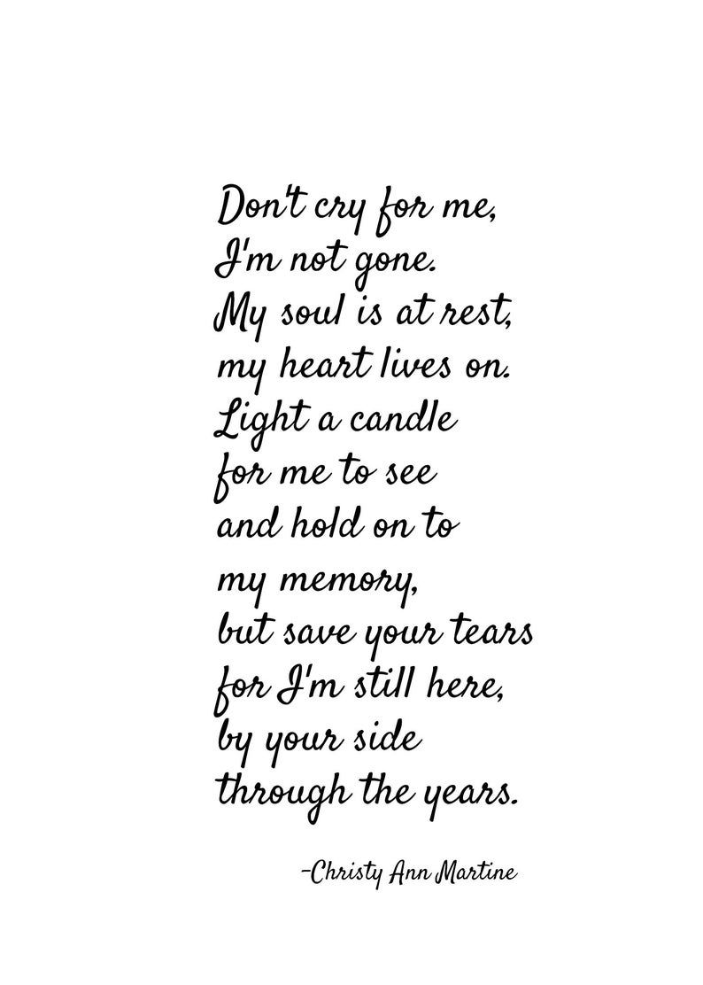 Sympathy Gift Poem Print Grief Gifts Don T Cry For Me Poem Etsy Sympathy Poems Grief Gifts Grief Poems