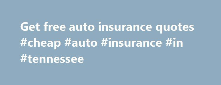 Free Insurance Quotes Pinauto Company On Best Car Insurance Company  Pinterest  Car