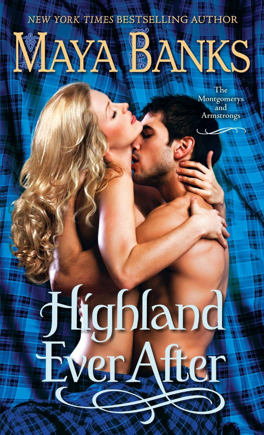 Highland ever after the montgomerys and armstrongs kindle highland ever after the montgomerys and armstrongs kindle edition by maya banks literature fandeluxe PDF