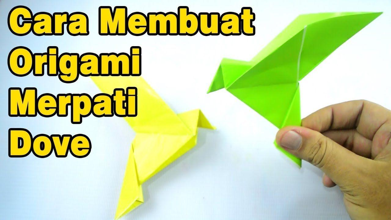 How To Make Easy Origami Pigeons Origami Burung Merpati