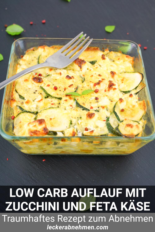 Low Carb Zucchini Auflauf mit Feta – Rezept zum Abnehmen