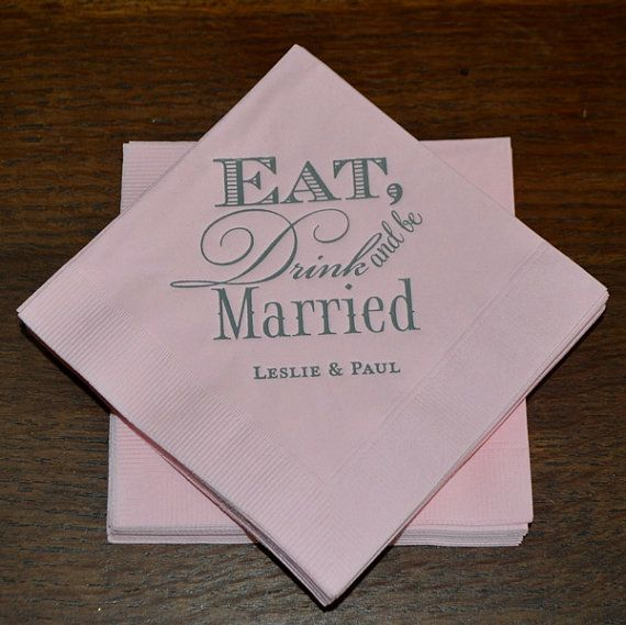 Eat Drink And Be Married Napkins Custom Wedding Napkins Printed Napkins Personalized Beverage