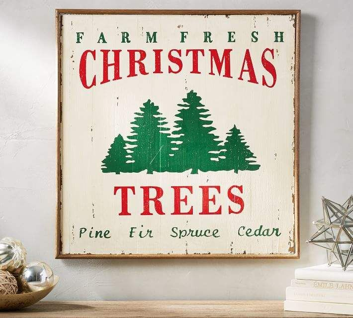 Pottery Barn Farm Fresh Christmas Trees Sign