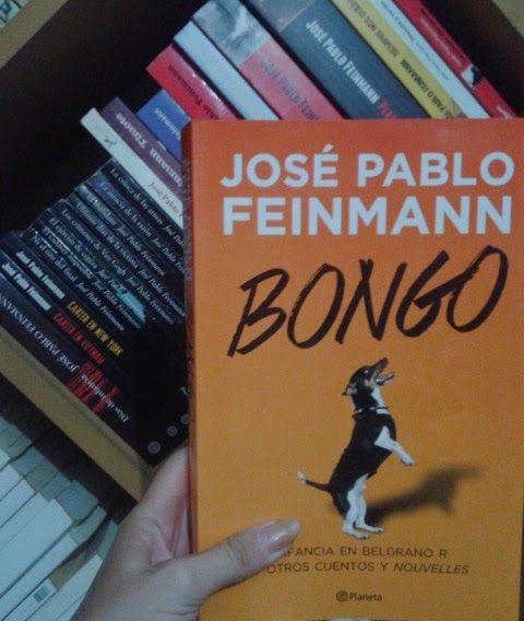 Páginas Colaterales: Bongo. José Pablo Feinmann