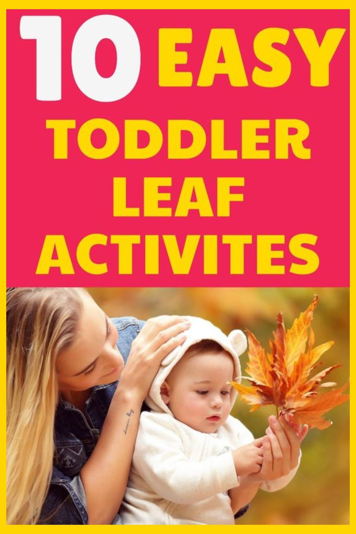 10 Easy And Creative Toddler Leaf Activities To Try This