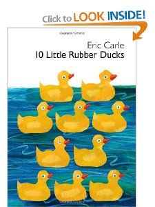 10 Little Rubber Ducks By Eric Carle Counting Book Good Book To Use With Children To Help Them Practice Their Countin Rubber Duck Eric Carle Ordinal Numbers