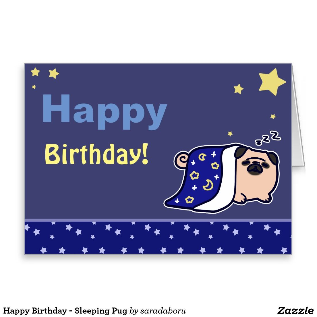 Happy Birthday - Sleeping Pug Greeting Card