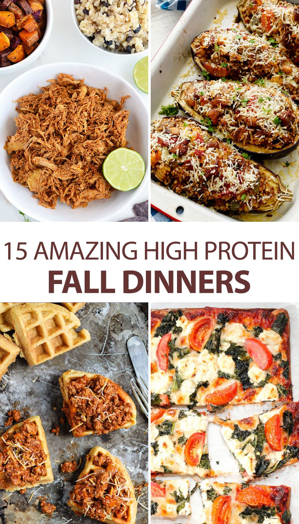 15 Amazing High Protein Fall Dinners High Protein Recipes