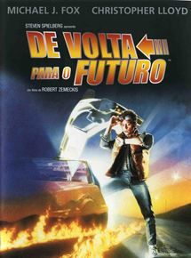 Back To The Future Filmes Para Assistir De Novo