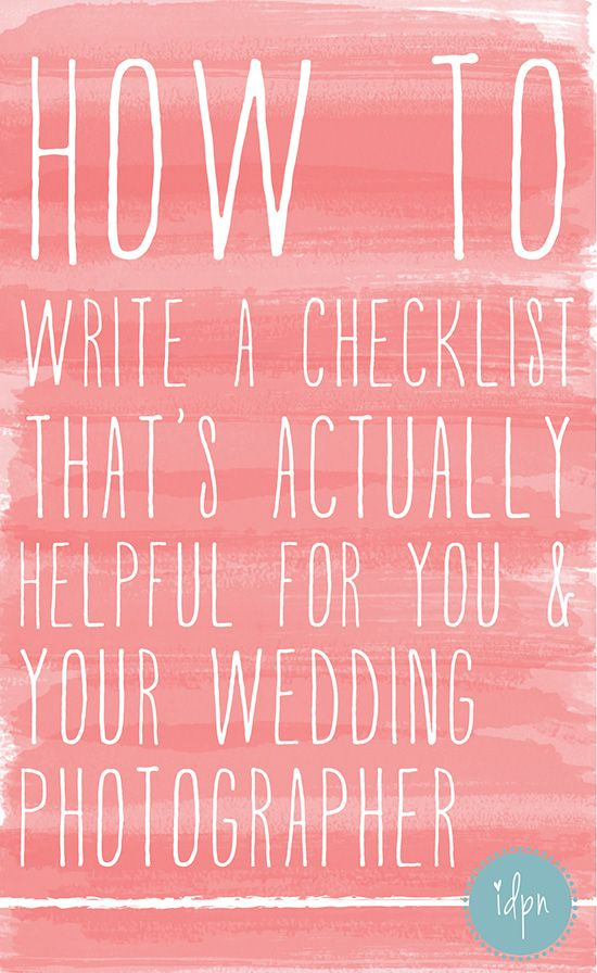 What Your Wedding Photographer Really Needs to Know- A Real World - sample checklist
