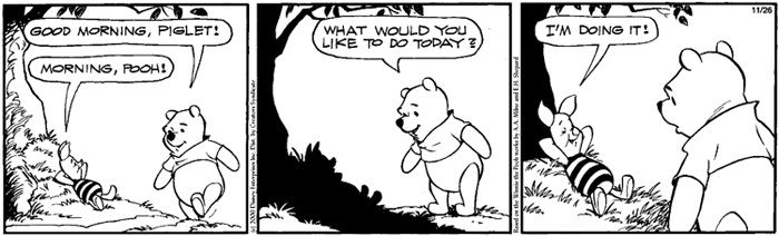 What would you like to do, Piglet?