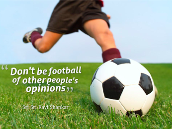 Image result for dont be a football of peoples opinion