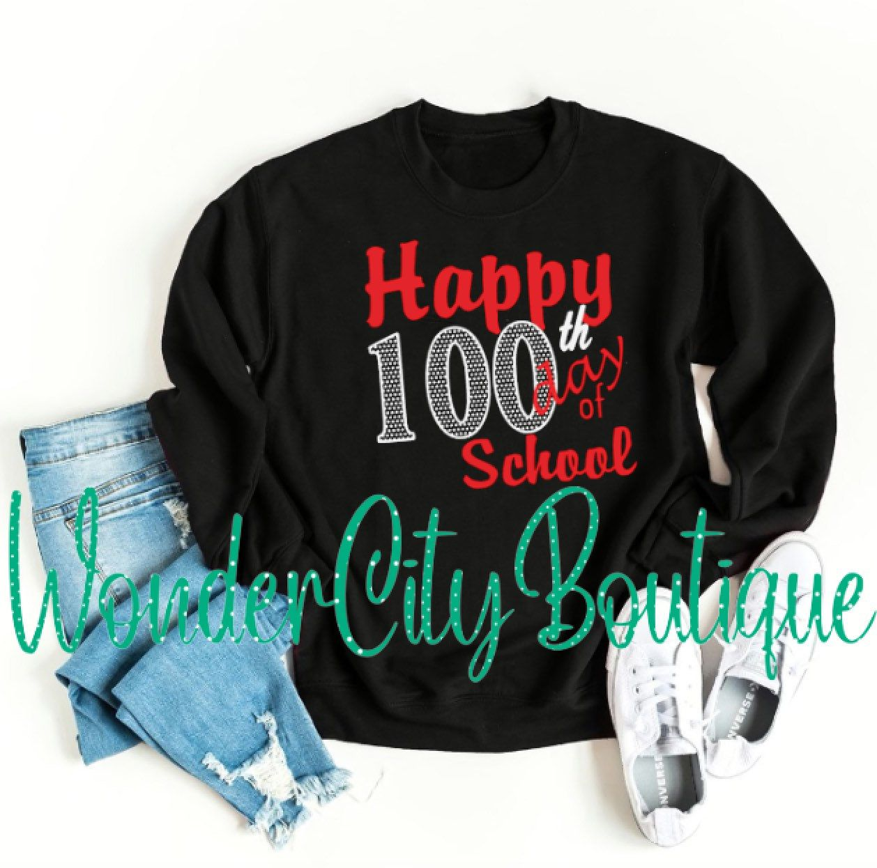 100th day, Happy 100th day of school, 100th day shirt,  100th day sweatshirt, 100th day teacher shirt #100thdayofschool