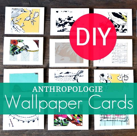 Anthropologie Wallpaper Cards Tutorial. Using requested