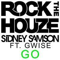 Sidney Samson Feat. Gwise – GO