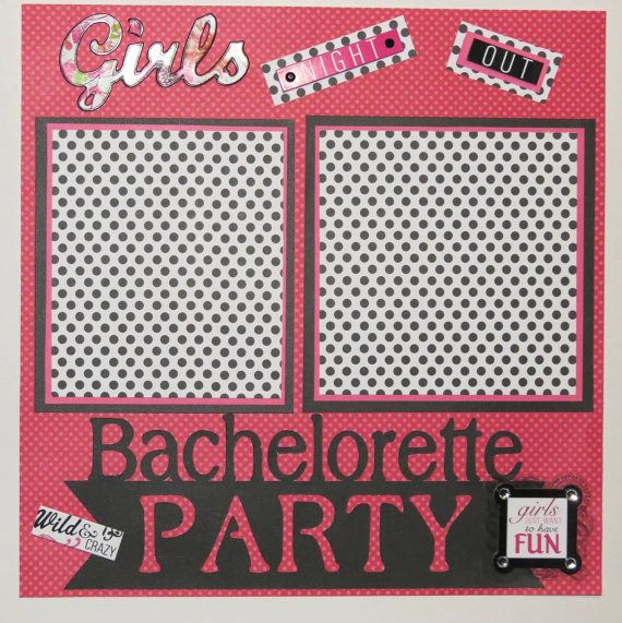 Bachelorette Party 12x12 Premade Scrapbook by MemoriesbyMargotBachelorette Party 12x12  Premade Scrapbook Page   Bachelorette  . Premade Wedding Scrapbook. Home Design Ideas