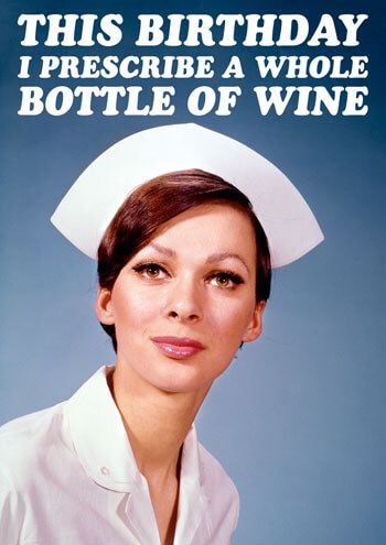 I Prescribe A Whole Bottle Of Wine Funny Birthday Card Funny Birthday Cards Happy Birthday Nurse Birthday Wishes Funny