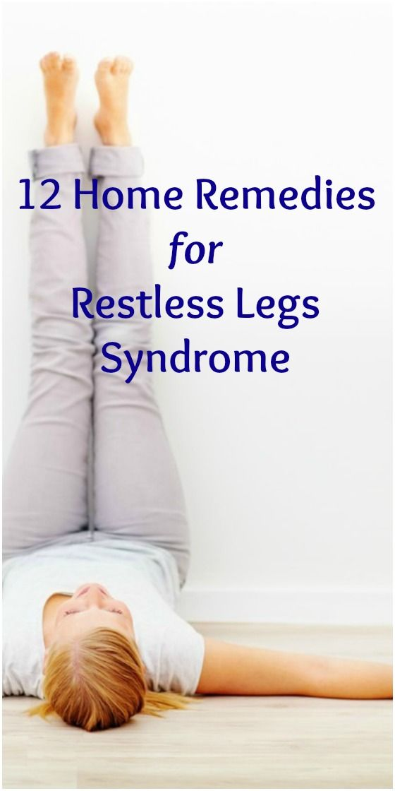 12 Home Remedies For Restless Legs Syndrome Selfcarer In 2020 Restless Leg Remedies Restless Leg Syndrome Cure For Restless Legs