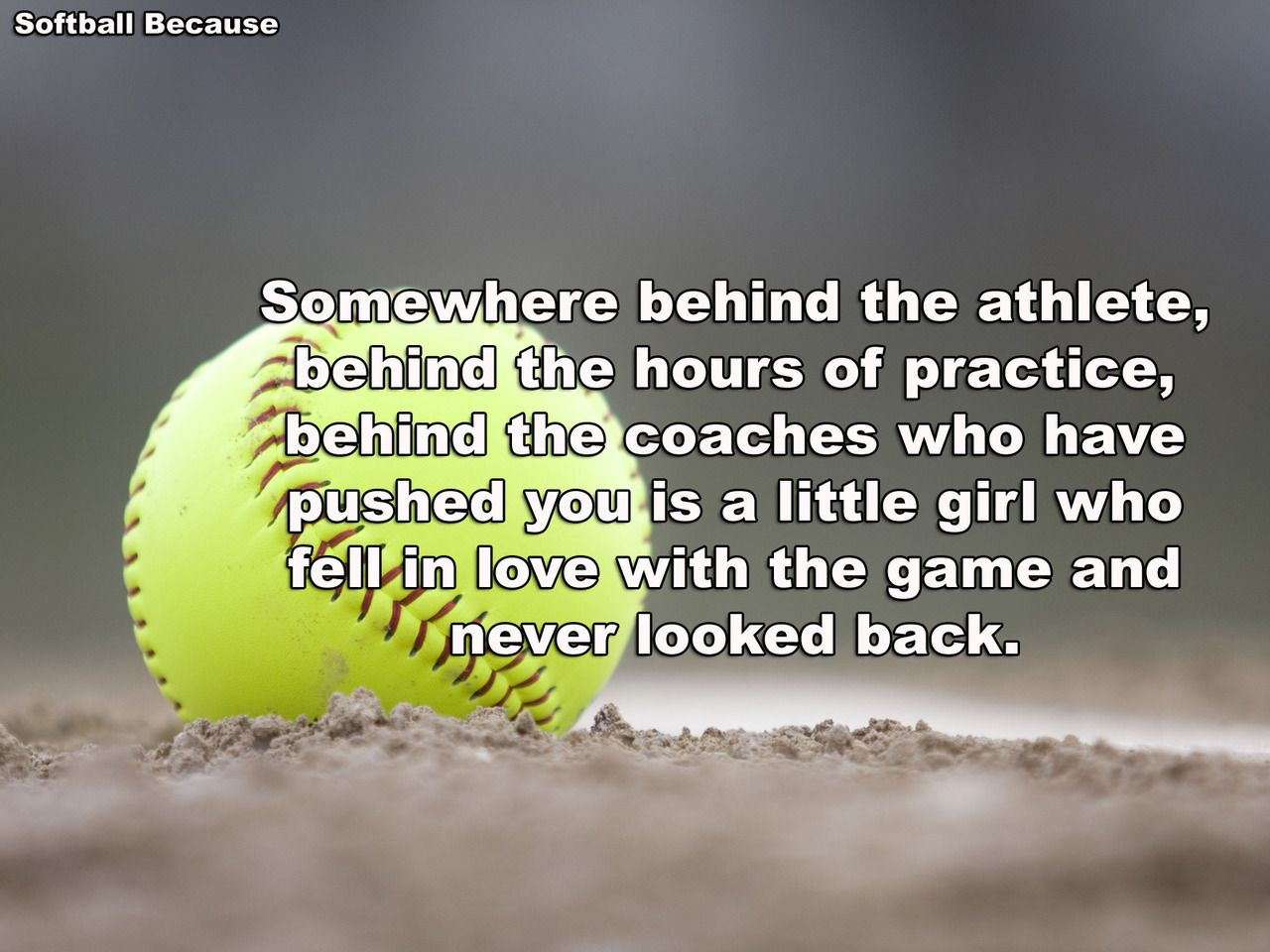 Softball friendship quotes quotesgram - Fastpitch Softball