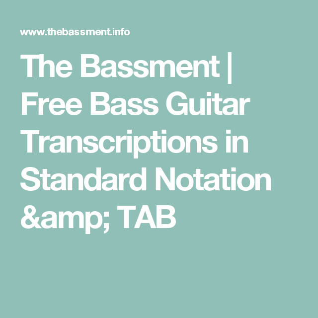 The Bassment | Free Bass Guitar Transcriptions in Standard Notation