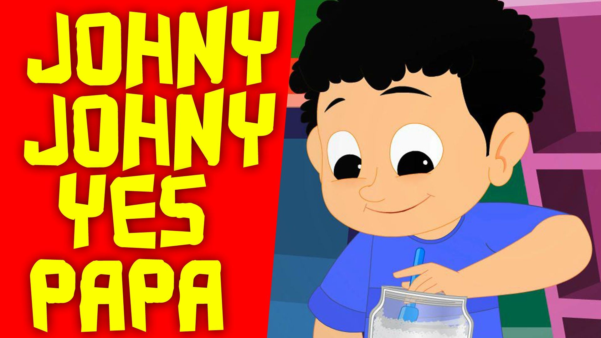 Johny Johny Yes Papa Nursery Rhymes Kids Songs Baby Videos Childrens Rhymes Kids Songs Nursery Rhymes Baby Gif