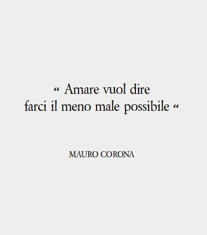 Super Citazione di Mauro Corona, scrittore | Words of Wisdom  RK16